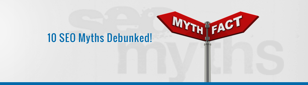 10-SEO-Myths-Debunked
