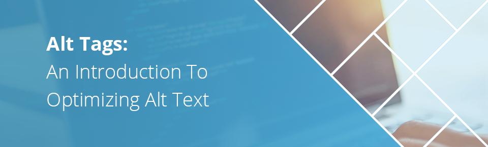 Alt Tags An Introduction To Optimizing Alt Text