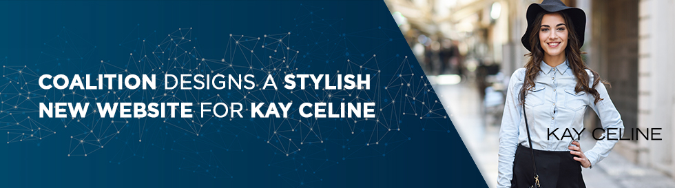Coalition Designs a Stylish New Website for Kay Celine