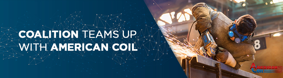 Coalition Teams Up with American Coil