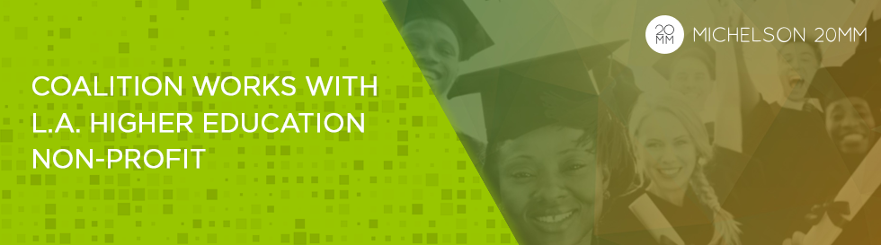 Coalition Works with L.A. Higher Education Non-profit