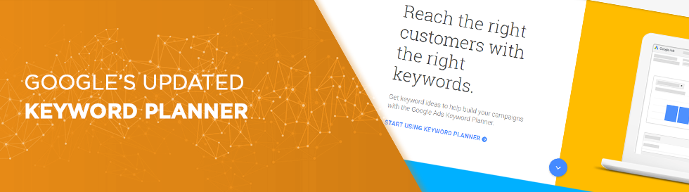 Google's Updated Keyword Planner