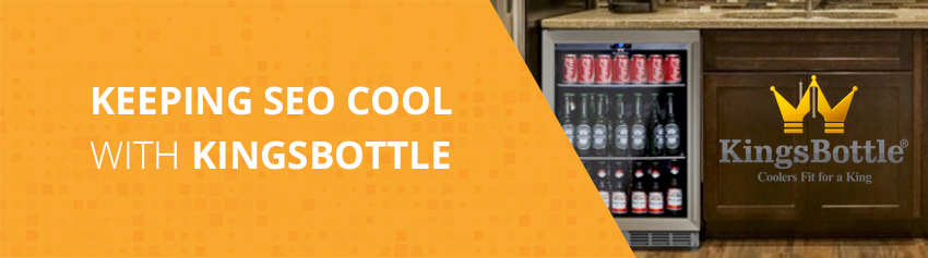 Keeping SEO Cool with KingsBottle