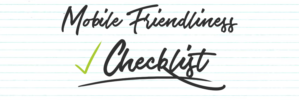 Mobile Friendliness Checklist